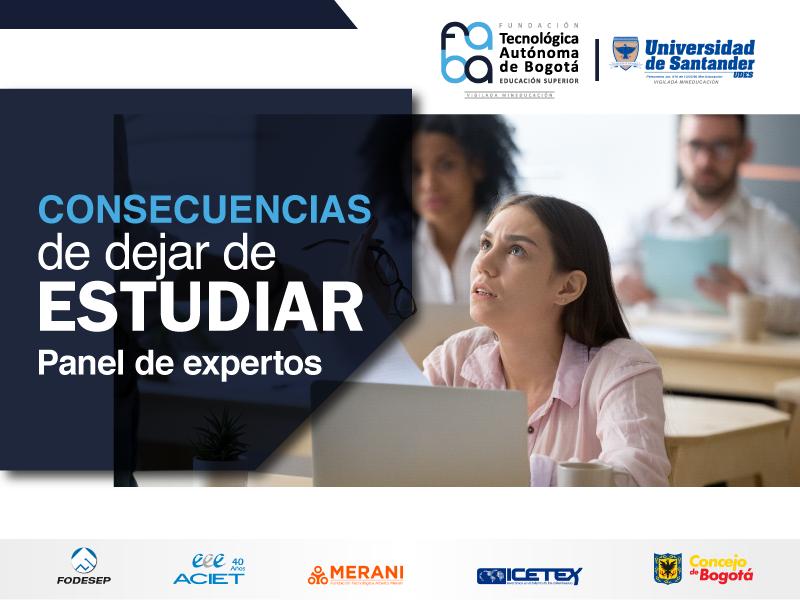 Consecuencias de dejar de estudiar. panel de expertos 2020-2