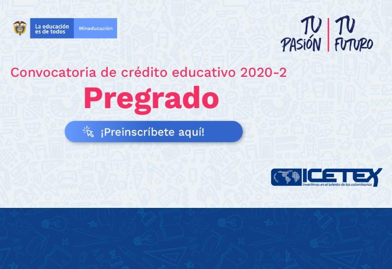 Convocatoria de Crédito Educativo ICETEX: