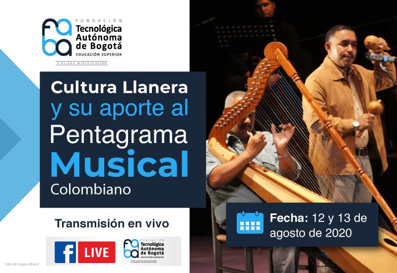 ´Cultura llanera y su aporte al pentagrama musical colombiano´, un recorrido por la historia musical y cultural de los llanos orientales en FABA.