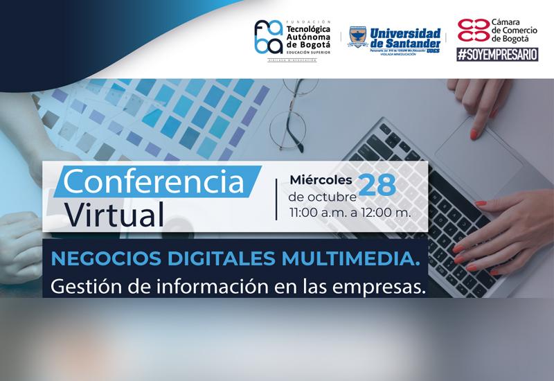 La Cámara de Comercio de Bogotá – CCB, le apuesta a los negocios digitales con la participación principal de FABA.