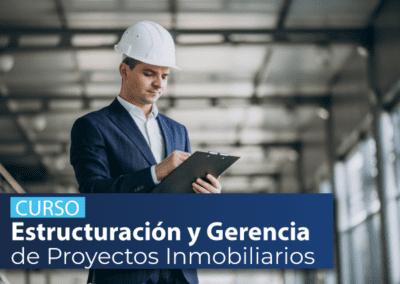 Curso Estructuración y Gerencia de Proyectos Inmobiliarios