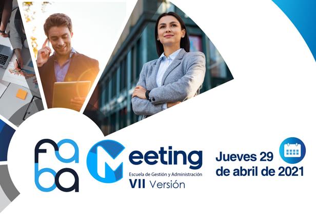 FABA Meeting Versión VII; Actualización en tendencias actuales del mercado