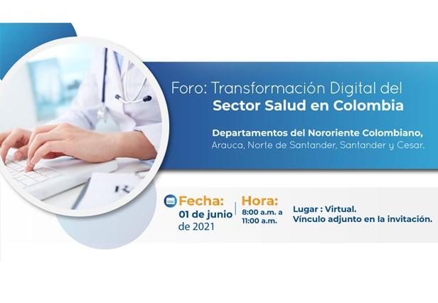 Foro: Transformación Digital del Sector Salud en Colombia 2021